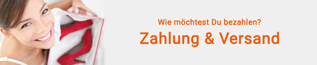 Wie möchtest Du bezahlen? Wissenswertes über Zahlung & Versand bei stiefelparadies.de